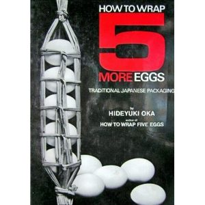 How-to-Wrap-Five-More-Eggs-Traditional-Japanese-Packaging